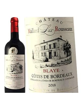Château Mallard Les Rousseaux - Blaye Côtes de Bordeaux 2018